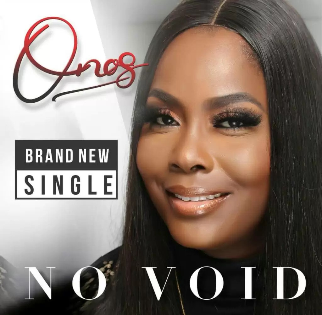 DOWNLOAD Onos – No Void (Mp3, Video and Lyrics)