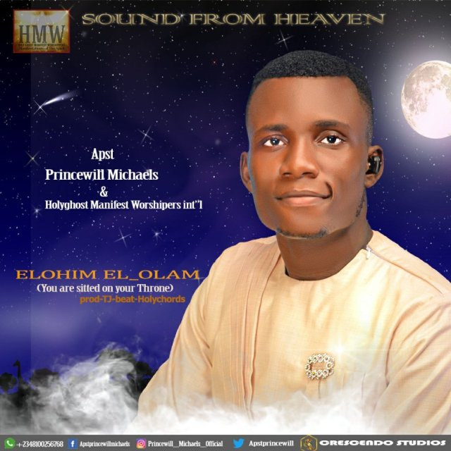 DOWNLOAD: Apst Princewill Michaels Elohim_el-Olam (You Are Sitted On Your Throne)