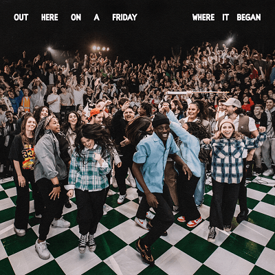 Hillsong Young And Free - Out Here On A Friday Where It Began EP.