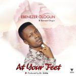 [Music] Ebenezer Ologun - At Your Feet