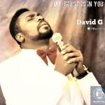 DAVID G - MY TRUST IS IN YOU
