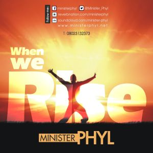 ministerPhyl - When We Rise