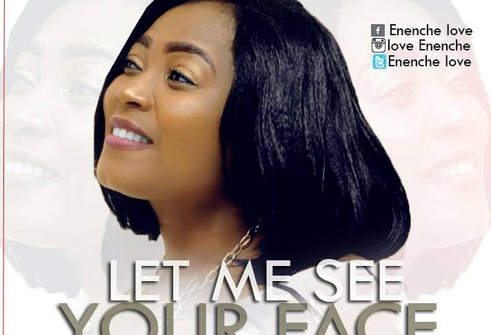 love enenche - Let Me See Your Face