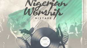 Dj Ernesty Praise worship Mixtape 1