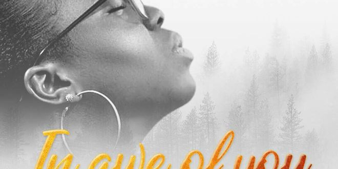 Download Music: Becky Larry Izamoje – In Awe of You
