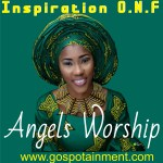Angels Worship by Inspiration