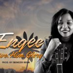 Engee Give Him Glory Mp3 Download