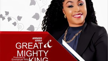 Great and Mighty King - Jennifer Adiele