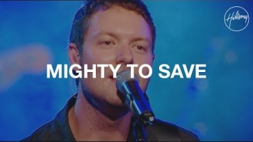 hillsong mighty to save