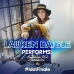 LAUREN DAIGLE TO PERFORM AT AMERICAN IDOL FINALE