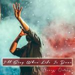 I'LL SING WHEN LIFE IS DONE - BUSUYI
