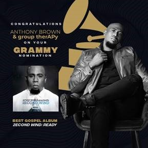 GRAMMY NOMINATION FOR ANTHONY BROWN & therAPy