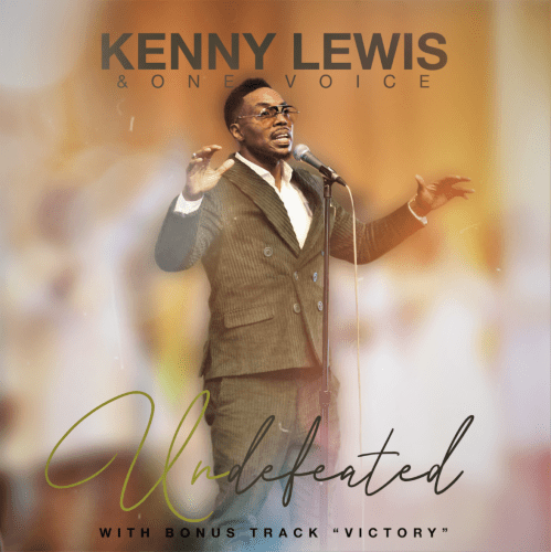MUSIC ALBUM: UNDEFEATED - KENNY LEWIS & ONE VOICE