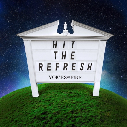 Hit The Refresh - Voices of Fire single cover