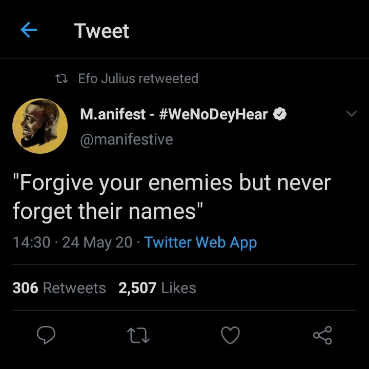 Forgive your enemies but never forget their names - M.anifest advice fans 2