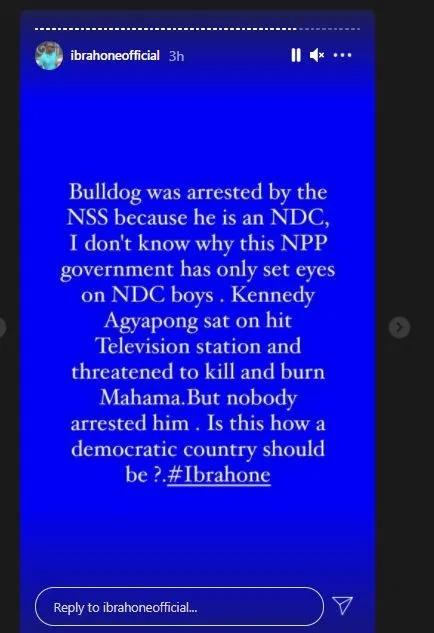 Ibrah One Blasts NIB For Arresting Bulldog 2