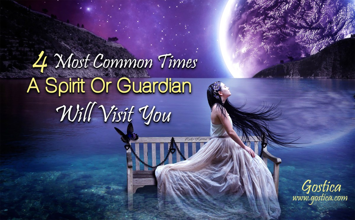 The 4 Most Common Times A Spirit Or Guardian Will Visit You