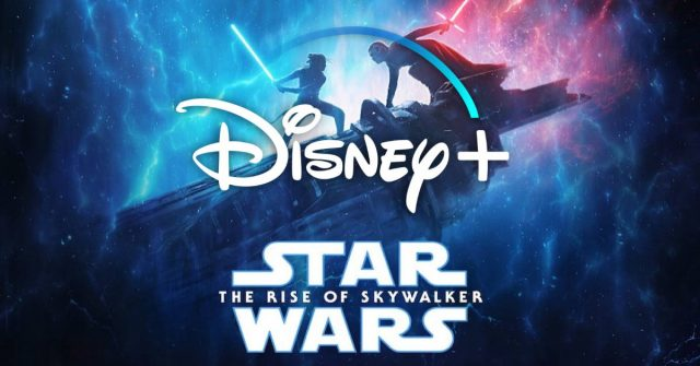 star wars the rise of skywalker, disney plus