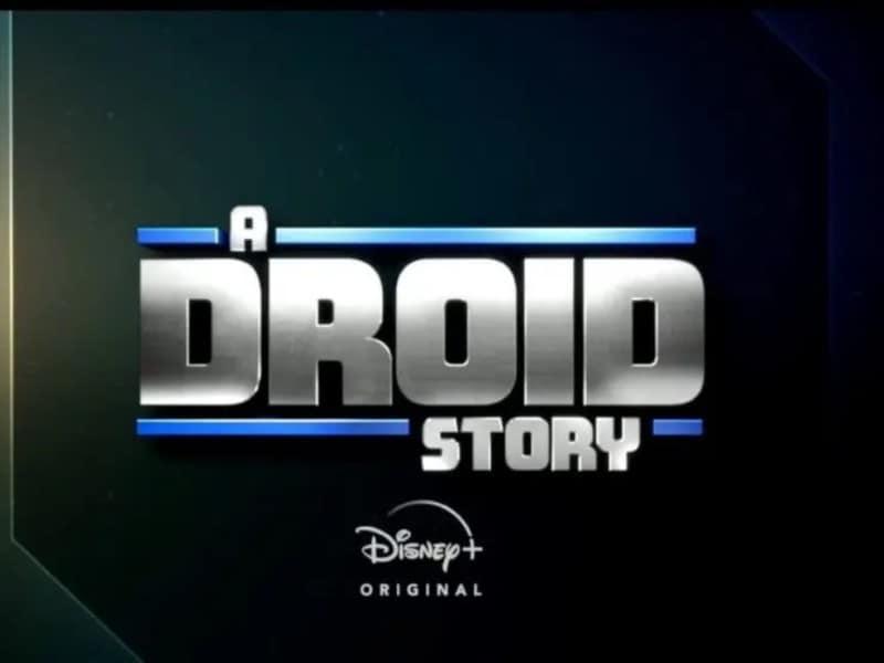 a droid story, star wars disney plus, disney+