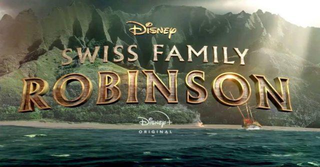 swiss family robinson, disney plus, disney+
