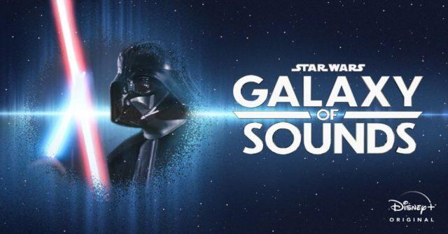 star wars galaxy of sounds, disney plus, disney+