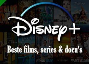 beste films, series en documentaires disney plus1d1