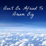 Say Yes And Don't Be Afraid To Fail