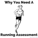 Why You Need A Running Assessment