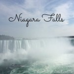 Waterfall Wednesday — Visiting Niagara Falls Canada
