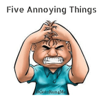 Five Annoying Things
