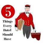 Five Things Every Hotel Should Have