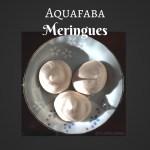 Aquafaba Meringues – An Amazing Recipe
