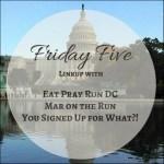 Celebrating The Friday Five Link Up