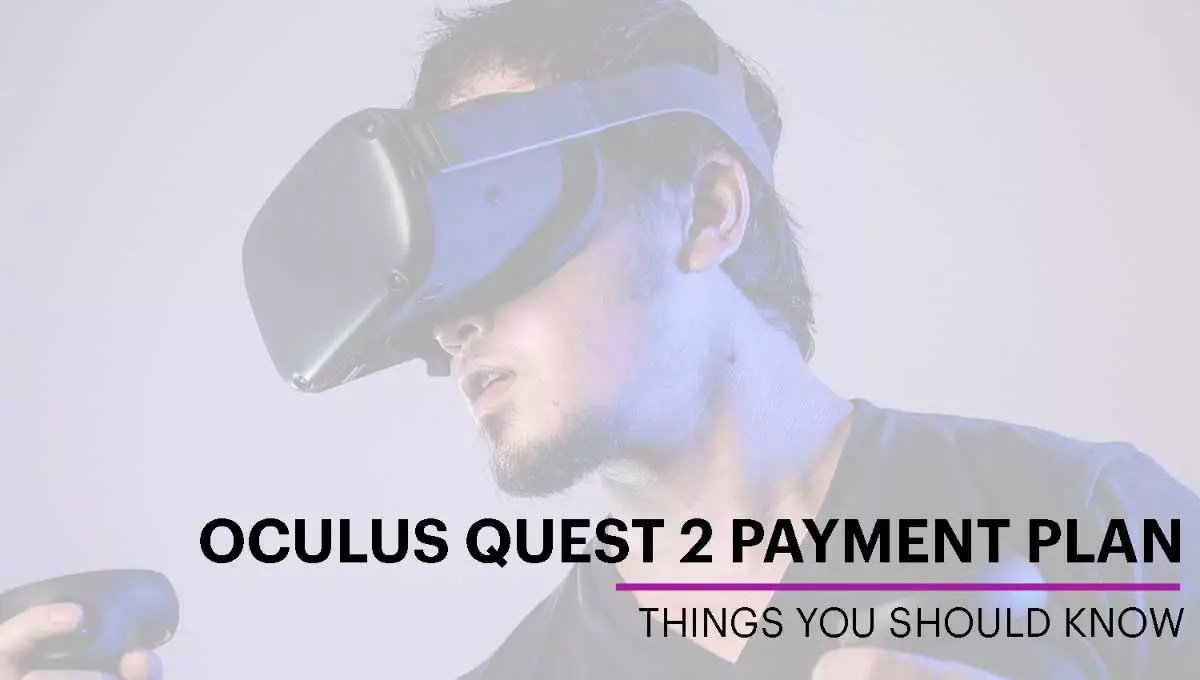 Oculus Quest 2 Payment Plan