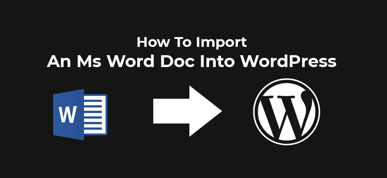 Import An Ms Word Doc Into WordPress