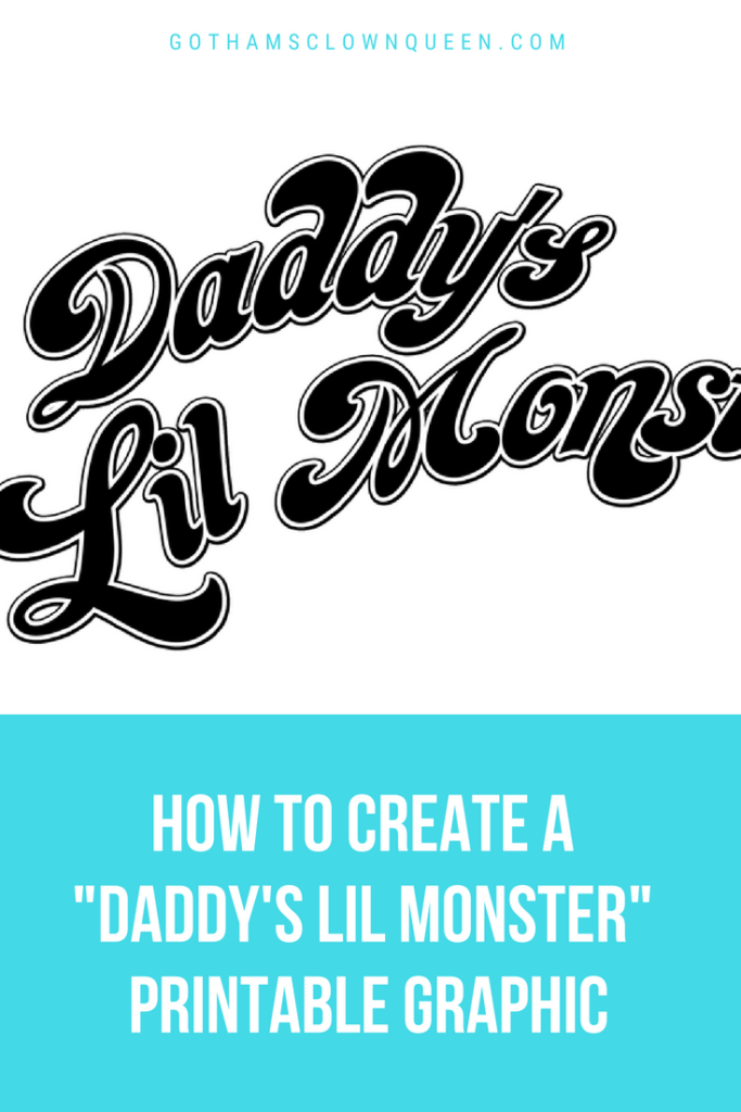 Daddy S Lil Monster T Shirt Graphic Tutorial Free Printable