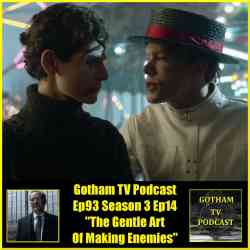 TVP E93 Gotham Season 3 Episode 14 Review