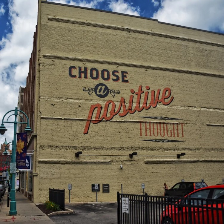 Choose a Positive Thought