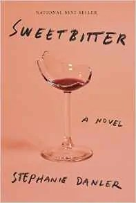 Sweetbitter by Stephanie Danler