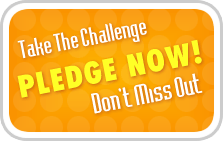 Take the Challenge - Pledge Now!