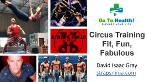 Circus Training Fit Fun Fabulous - David Isaac Gray