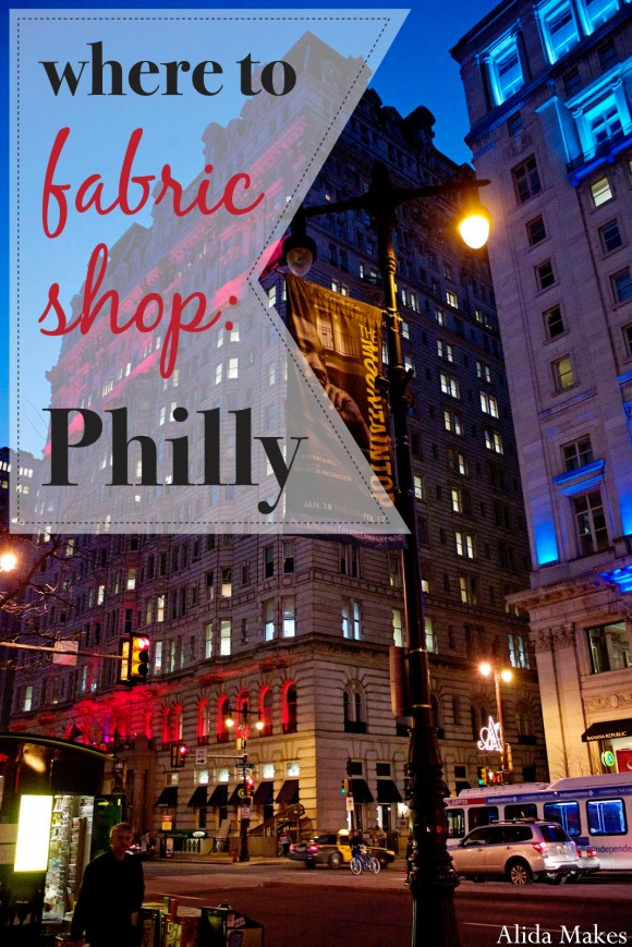 where to go fabric shopping in philadelphia (philly)