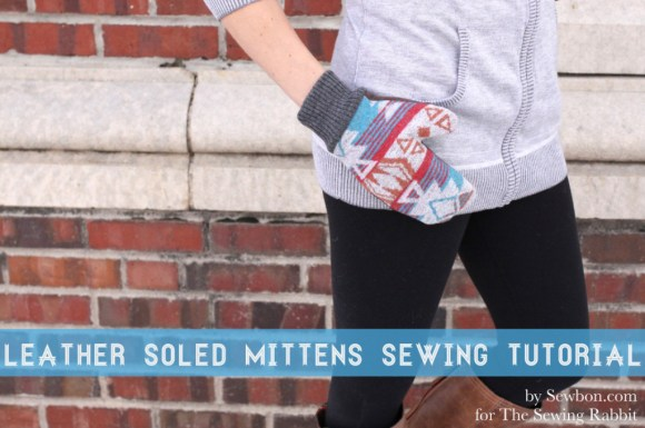 Sewbon_Leather_Soled_Mittens_Sewing_Tutorial_10-1024x682