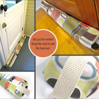 Sew4Home offers this simple door draft guard tutorial to help keep your hot air inside during winter months and cool air during summer months. -Sewtorial