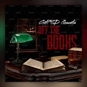 Off the Books - Mixtape
