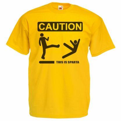 Sparta 300 movie joke t-shirt caution sign