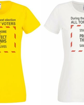 T-SHIRT for the elections anti Tory campaign