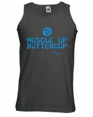 Muscle Up Buttercup Maui Vest Dwayne Johnson Moana Quote