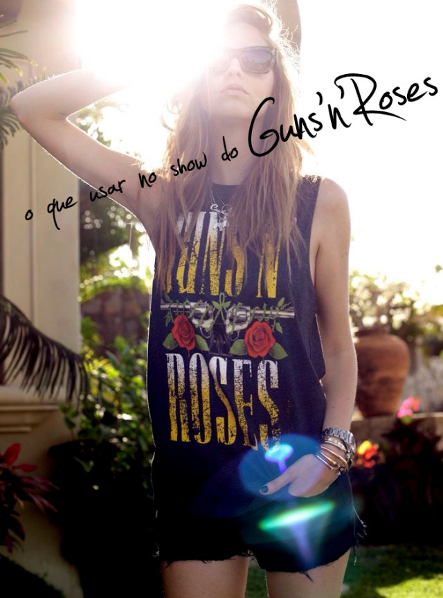 o que usar show de rock guns n roses blog got sin2