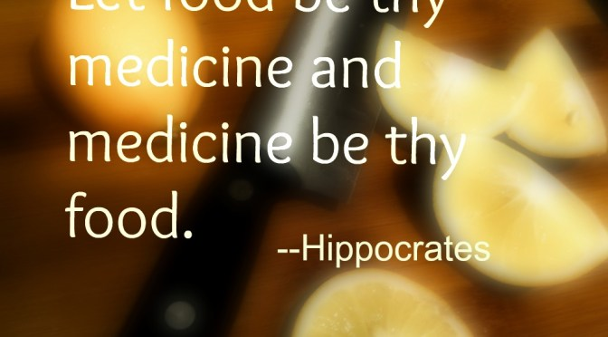 Hippocrates Said It Best